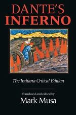DANTE'S INFERNO Trans by Mark Musa Paperback 1995 Indiana Critical Edition