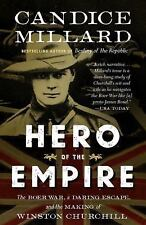 Hero of the Empire : The Boer War, a Daring Escape...by Candice Millard (2017, P