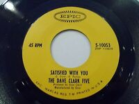 Dave Clark Five Satisfied With You / Don't Let Me Down 45 1966 Epic Vinyl Record