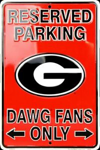 "GEORGIA BULLDOGS RESERVED PARKING DAWG FANS ONLY METAL SIGN MAN CAVE  8""x 12"""