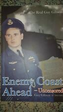 THE REAL GUY GIBSON - ENEMY COAST AHEAD - Uncensored Paperback 2005