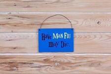 the bright side have man grippe May Die bleu pendant Panneau de porte
