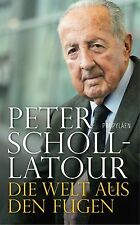 Die Welt aus den Fugen von Peter Scholl-Latour