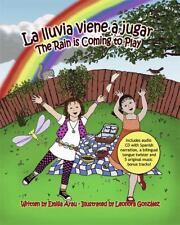La lluvia viene a Jugar by Emilia Arau (2009, Trade Paperback)