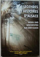 Legendes et histoires d'Alsace Sagen und Geschichten aus dem Elsass DENTINGER