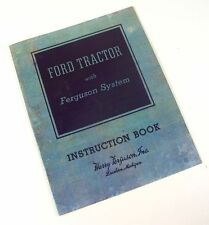 FORD FERGUSON 2N 9N TRACTOR OWNER OPERATORS MANUAL MAINTENANCE HARRY INSTRUCTION