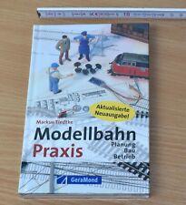 »Modellbahn - Praxis«, Markus Tiedtke, Garamond Verlag, NEU