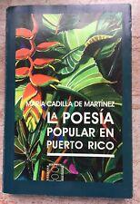 Maria Cadilla De Martinez La Poesia Popular En Puerto Rico 1999 Edicion Facsimil
