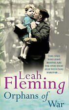 Orphans of War by Leah Fleming (Paperback, 2008)