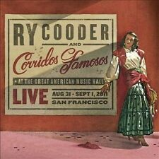 Ry Cooder & Corridos Famosos - Live in San Francisco (Audio CD- 9/10/2013)