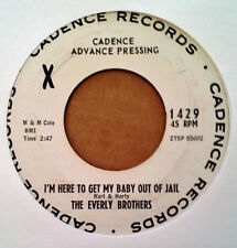 EVERLY BROTHERS - I'M HERE TO GET MY BABY OUT OF JAIL - CADENCE 45 - WLP