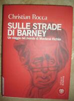 CHRISTIAN ROCCA - SULLE STRADE DI BARNEY.UN VIAGGIO NEL MONDO - BOMPIANI 2010 EN