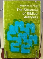 The Structure of Biblical Authority by Meredith G. Kline (1972, Paperback)