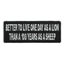 Embroidered Better To Live One Day As A Lion Sew or Iron on Patch Biker Patch