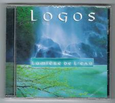 ♫ - LOGOS - LUMIÈRE DE L'EAU - CD 13 TITRES - 2004 - NEUF NEW NEU - ♫