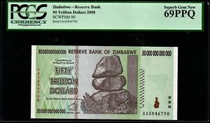 2008 Zimbabwe 50 Trillion Dollars PCGS 69 PPQ AA Superb Gem New Ultra Rare