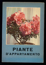 PIANTE D'APPARTAMENTO VALLARDI 1956 I° EDIZ. GIARDINAGGIO FLORICOLTURA