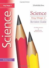 Key Stage 2 Science Revision Guide: Years 3 - 6 By Penny Johnson