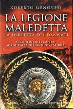 Roberto Genovesi - LA LEGIONE MALEDETTA. LA FORTEZZA DEI DANNATI - Romanzo
