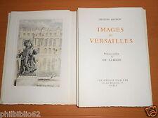 IMAGES DE VERSAILLES / JACQUES LEVRON / LES HEURES CLAIRES / illustré SAMSON
