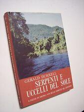 DURRELL Gerald SERPENTI E UCCELLI DEL SOLE Leonardo Da Vinci 1955 Africa Camerun