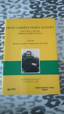FRATE GABRIELE MARIA ALLEGRA TRA CINA E SICILIA BIBBIA E SPIRITUALITA'