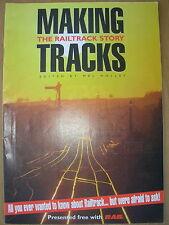 MAKING TRACKS - THE RAILTRACK STORY - RAIL MAGAZINE SUPPLEMENT