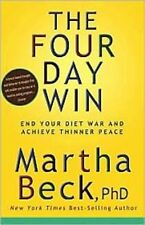 The Four Day Win Thinner Peace Weight Loss Martha Beck +++++