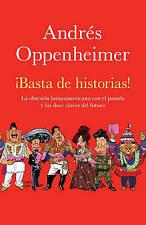 Basta de historias! La Obsesion Latinoamericana con el Pasado y las Doce Claves