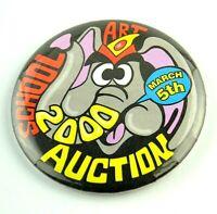 Vintage Pinback Button Pin 2000 March 5th School Art Auction Elephant Cartoon