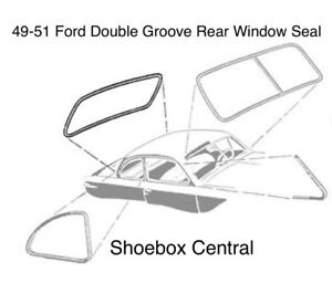 1949 1950 1951 Ford Double Groove Rear Window Rubber Seal
