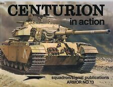 """""""CENTURION in Action - Armor No. 13"""" by Stephen Tunbridge from Squadron/Signal"""