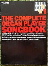 The Complete Organ Player Songbook Volume Three -  18 Songs - Kenneth Baker