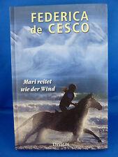 Mari reitet wie der Wind von Federica De Cesco (2009, Gebundene Ausgabe)