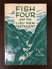 FISH FOUR AND THE LISU NEW TESTAMENT by LEILA R. COOKE - CHINA INLAND MISSION