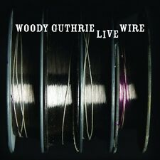 WOODY GUTHRIE - LIVE WIRE - CD  NUOVO