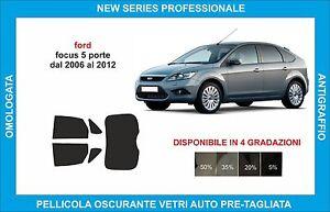 pellicole oscuranti vetri ford focus 5 porte dal 2006 al 2012 kit posteriore