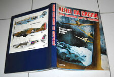 AEREI DA CACCIA DELLA SECONDA GUERRA MONDIALE Messerschmitt Spitfire Edipem 1980