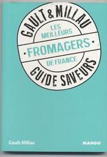 NEUF LIVRE GAULT & MILLAU LES MEILLEURS FROMAGERS DE FRANCE GUIDE SAVEURS 2013