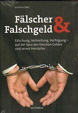 6028: Fälscher & Falschgeld, Karlheinz Walz