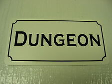 DUNGEON Metal Sign 4 Renaissance Macabre Goth Erotic Oddity Medieval Times S&M
