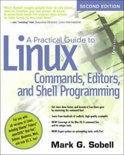 A Practical Guide to Linux Commands, Editors, & Shell Programming Sobell