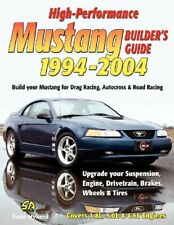High-Performance Mustang Builder's Guide 1994-2004 by Hyland, Sean New,,