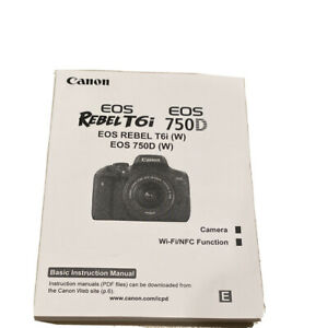 Canon Rebel T6i EOS 750D Printed Instruction Manual Booklet English