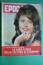 EPOCA 1961 SOFIA LOREN PABLO PICASSO CATTURA DI ADOLF EICHMANN ERIC PEUGEOT
