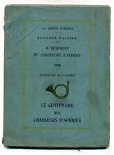 Le centenaire des chasseurs d'Afrique - 1930 centenaire de l'Algérie...