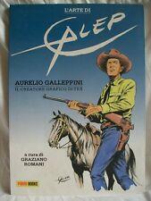 L'arte di Galep  Il creatore grafico di Tex - Panini Comics 2012