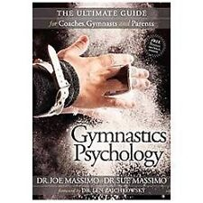 Gymnastics Psychology by Joseph Massimo and Sue Massimo (2012, Paperback)