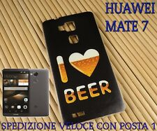 Cover case custodia gel in gomma silicone x HUAWEI MATE 7 I LOVE BEER