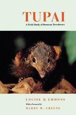 Organisms and Environments Ser.: Tupai : A Field Study of Bornean Treeshrews...